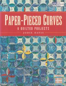 Paper-Pieced Curves, 8 quilted projects  Book Cover