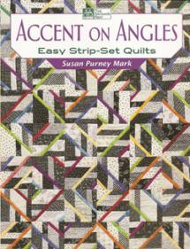 Accent on Angles, Easy Strip-Set Quilts  Book Cover
