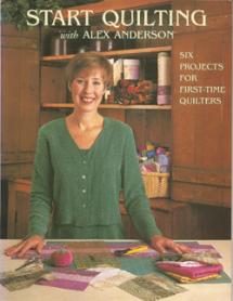 Start Quilting with Alex Anderson 1 Book Cover