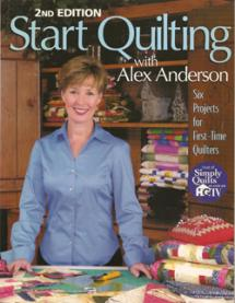 Start Quilting with Alex Anderson 2 Book Cover