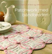 Patchwork med båndbroderi  Book Cover