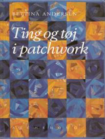 Ting og tøj i Patchwork Book Cover