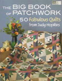 Big Book of Patchwork, 50 Fabulous Quilts  Book Cover