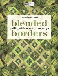 Blended Borders, quilts with a creative edge  Book Cover