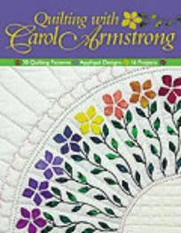 Quilting with  Carol Armstrong  Book Cover