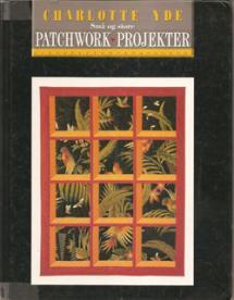 Små og store Patchwork Projekter Book Cover