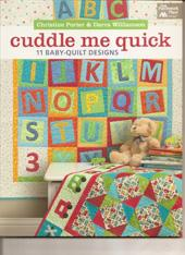 Cuddle Me Quick - 11 Baby-Quilt Designs  Book Cover