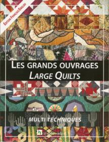 Les Grand Ouverage: Large Quilts – Multi Techniques  Book Cover