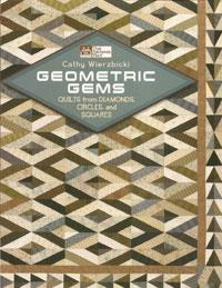 Geometric Gems Quilts from Diamonds, Circles, and Squares  Book Cover
