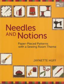 Needles and Notions, Paper-Pieced Patterns with a Sewing Room Theme  Book Cover