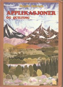 Applikasjoner og Quiltning  Book Cover