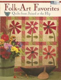 Folk-Art Favorites, Quilts from Joined at the Hip  Book Cover