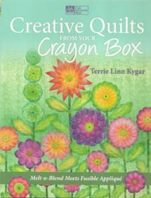 Creative Quilts from your Crayon Box  Book Cover