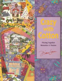 Crazy with Cotton – Piecing Together Memories & Themes  Book Cover