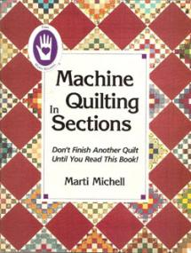 Machine Quilting in Sections, Don't Finish Another Quilt Until You Read This Book!,  Book Cover