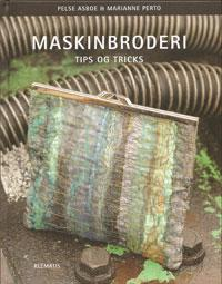 Maskinbroderi, Tips og Tricks  Book Cover