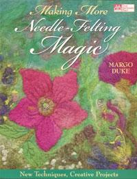 Making More Needle Felting Magic  Book Cover