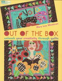 Out of the Box, Unleash Your Creativity through Quilts  Book Cover