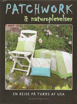 Patchwork og naturoplevelser, En rejse på tværs af USA  Book Cover