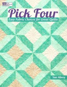 Pick Four, Easy Fabric Choices for Great Quilts  Book Cover