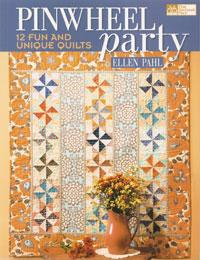 Pinwheel Party, 12 Fun and Unique Quilts  Book Cover