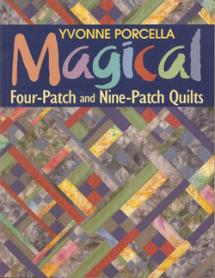 Magical Four-Patch and Nine-Patch Quilts  Book Cover