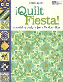 Quilt Fiesta, surprising designs from Mexican tiles  Book Cover