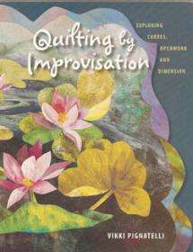 Quilting By Improvisation  Book Cover