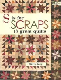 S is for Scraps, 18 great quilts  Book Cover