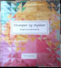 Stumper og stykker, noget om patchwork Book Cover