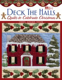 Deck The Halls Quilts to Celebrate Christmas  Book Cover