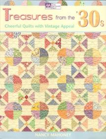 Treasures from the '30s Cheerful Quilts with Vintage Appeal Book Cover