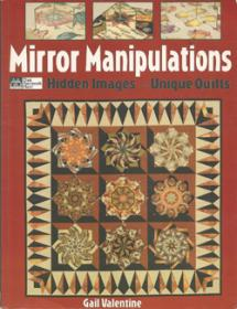Mirror Manipulations: Hidden Images – Unique Quilts  Book Cover