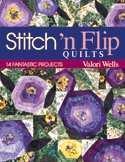 Stitch'n Flip Quilts Book Cover