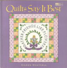 Quilts Say It Best  Book Cover